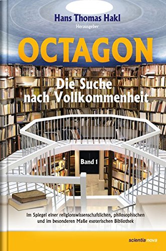 9783935164078: Octagon, Bd. 1: Die Suche nach Vollkommenheit im Spiegel einer religionswissenschaftlichen, philosophischen und im besonderen Maße esoterischen Bibliothek