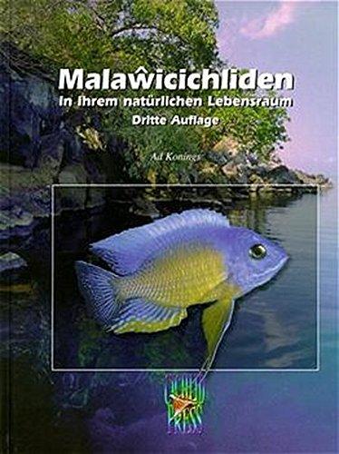 Malawicichliden in ihrem natürlichen Lebensraum (9783935175005) by [???]