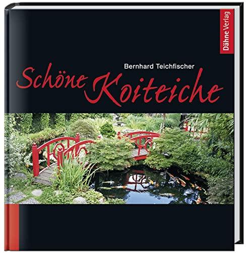 9783935175791: Schöne Koiteiche