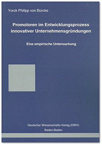 9783935176828: Promotoren im Entwicklungsprozess innovativer Unternehmensgründungen: Eine empirische Untersuchung