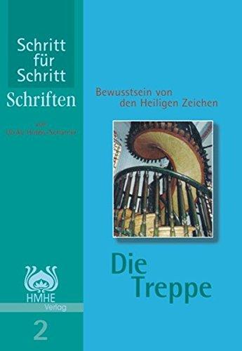 9783935180566: Die Treppe: Bewusstsein von den Heiligen Zeichen (Livre en allemand)