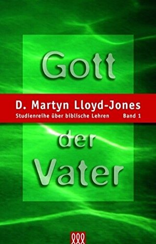 Gott der Vater. (3935188005) by D. Martyn Lloyd-Jones