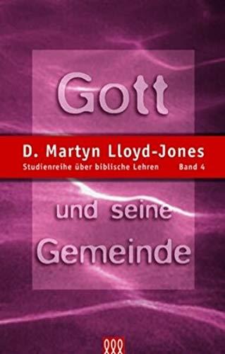 9783935188036: Gott und seine Gemeinde. Band 4