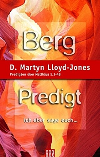 Bergpredigt (9783935188043) by D. Martyn Lloyd-Jones
