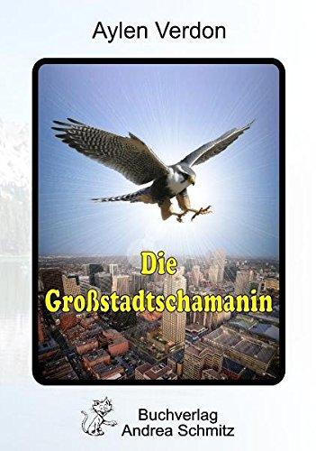 9783935202657: Die Großstadtschamanin
