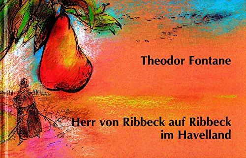 9783935231299: Herr von Ribbeck auf Ribbeck im Havelland