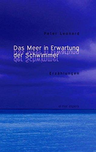 9783935259200: Das Meer in Erwartung der Schwimmer: Erzählungen