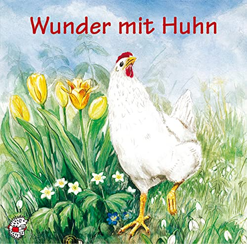 9783935261043: Wunder mit Huhn.
