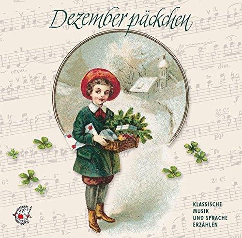 9783935261081: Dezemberpäckchen. CD: Klassische Musik und Sprache erzählen