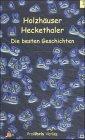 9783935263214: Holzhäuser Heckethaler: Die besten Geschichten
