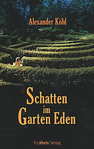 9783935263306: Schatten im Garten Eden: Kriminalroman