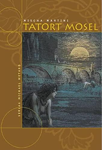9783935281089: Tatort Mosel