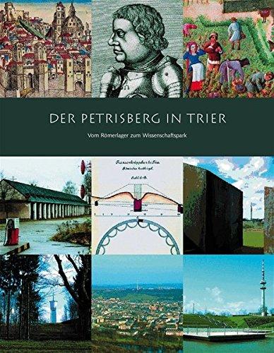 9783935281294: Der Petrisberg in Trier: Vom Römerlager zum Wissenschaftspark