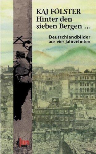 9783935284400: Hinter den sieben Bergen... (German Edition)