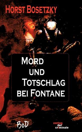 9783935284691: Mord und Totschlag bei Fontane (German Edition)