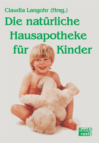 9783935286190: Die natürliche Hausapotheke für Kinder
