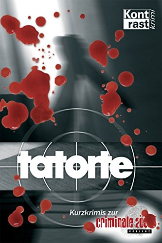 tatorte: criminale 2006: Klaus Dewes; Carsten