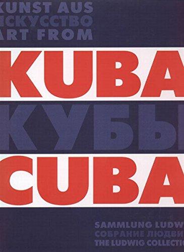 Art From Cuba (Kunst Aus Kuba): Petrova, Yevgenia (ed)