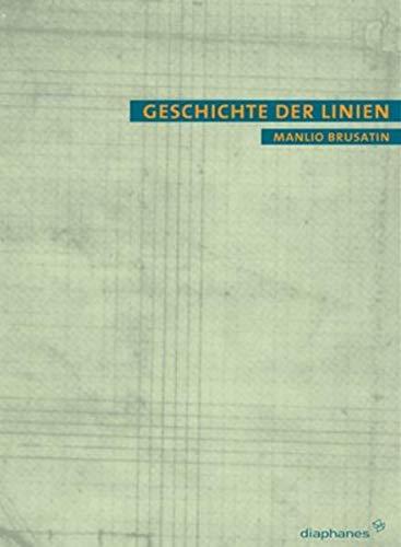 9783935300186: Geschichte der Linien.