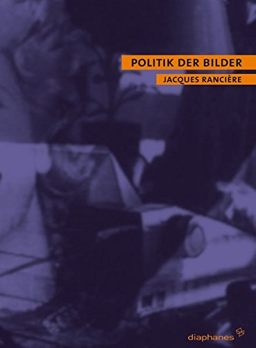 Politik der Bilder (9783935300650) by Jacques Ranciere