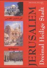 9783935319706: Jerusalem. Dreimal Heilige Stadt.