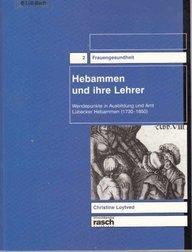 9783935326766: Hebammen und ihre Lehrer (Frauengesundheit)