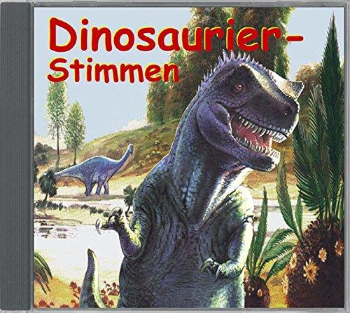 9783935329286: Tierstimmen/Naturgeräusche: Dinosaurier-Stimmen