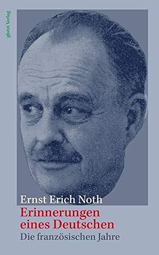 9783935333160: Erinnerungen eines Deutschen: Die französischen Jahre