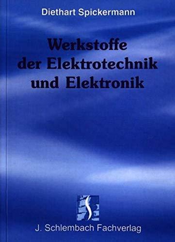 9783935340144: Werkstoffe der Elektrotechnik und Elektronik: 185 Hauptaufgaben mit 491 Unteraufgaben, alle mit Lösungen