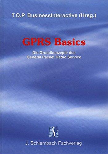 9783935340250: GPRS Basics: Die Grundkonzepte des General Packet Radio Service