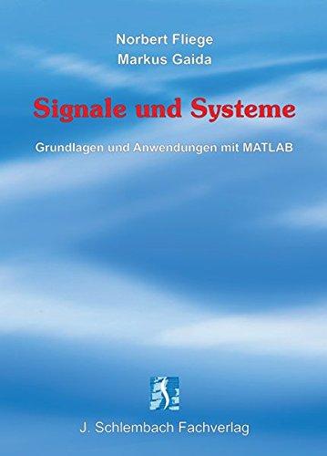 9783935340427: Signale und Systeme: Grundlagen und Anwendungen mit MATLAB