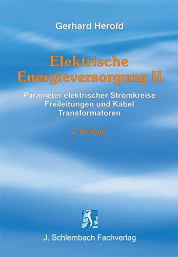Elektrische Energieversorgung 2: Gerhard Herold