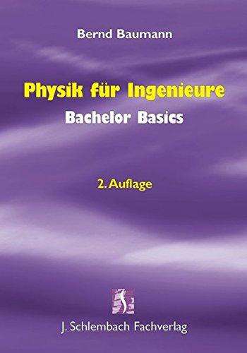 9783935340625: Physik für Ingenieure Bachelor Basics