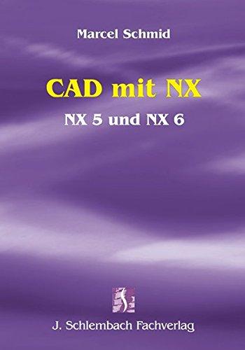 CAD mit NX: Marcel Schmid