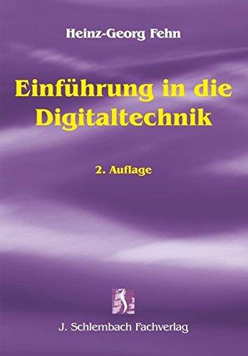 Einführung in die Digitaltechnik (Paperback): Heinz-Georg Fehn