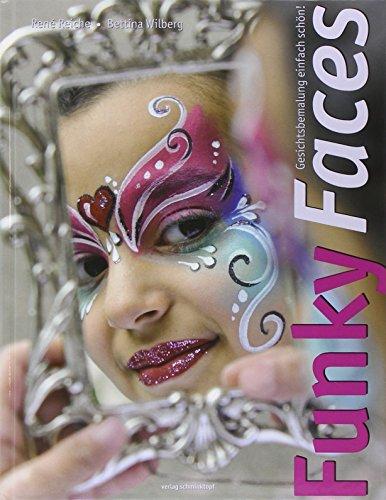 9783935341097: Funky Faces. Gesichtsbemalung einfach schön!