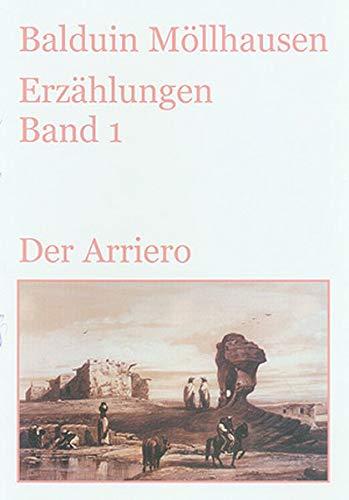 Der Arriero und andere Erzählungen aus Trowitzsch-Kalendern (1870-1878): Gesammelte Erzählungen. Band 1 (Alte deutsche Abenteuerliteratur im Originaltext)