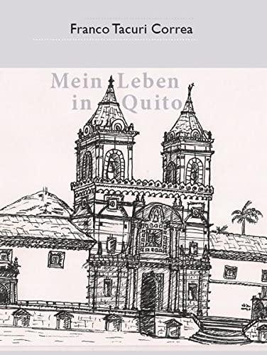 9783935421850: Mein Leben in Quito