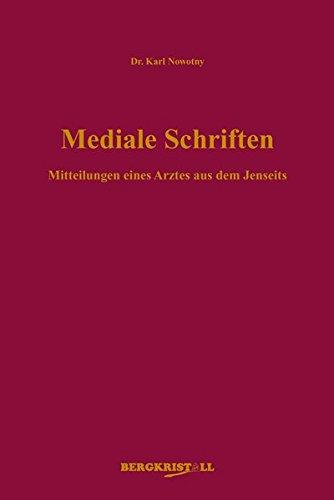 Mediale Schriften: Karl Nowotny