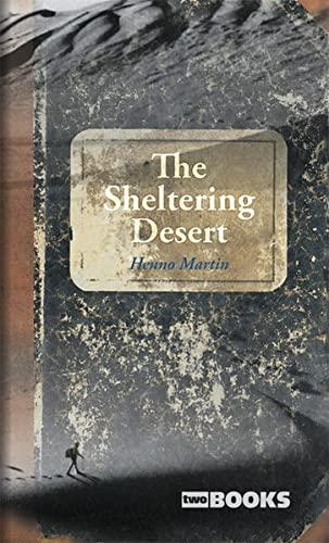 9783935453035: The Sheltering Desert
