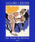 9783935456005: Sigurd Leeder: Der Tänzer als Zeichner