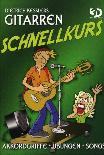 Gitarren Schnellkurs: Dietrich Kessler