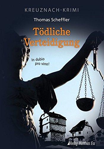 9783935516464: Tödliche Verteidigung: In dubio pro vino!