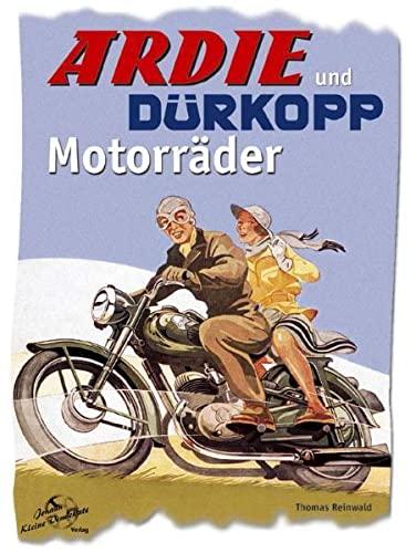 9783935517102: Ardie und D�rkopp Motorr�der