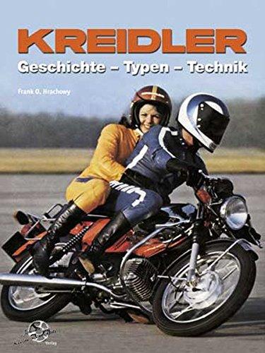 9783935517454: Kreidler: Geschichte - Typen - Technik