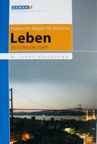9783935521130: Leben im Lichte des Islam