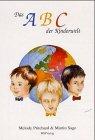 9783935542005: Das ABC der Kinderwelt.