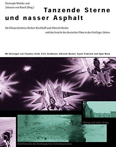 Tanzende Sterne und nasser Asphalt : die: Winkler, Christoph (Hrsg.),