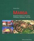 9783935549196: Marga, Bergarbeiter-Kolonie in der Lausitz