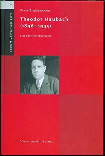 9783935549875: Theodor Haubach (1896-1945): Eine politische Biographie